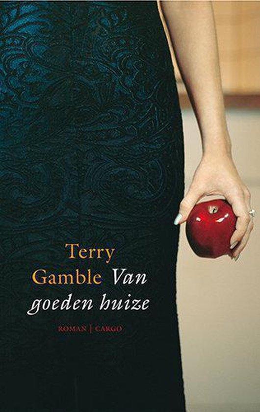 Van Goeden Huize - T. Gamble | Fthsonline.com