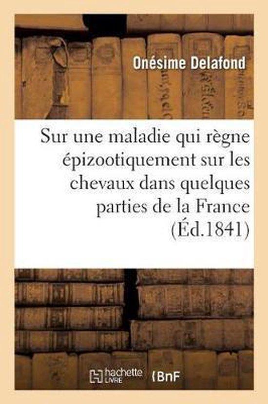 Note sur une maladie qui regne epizootiquement sur les chevaux dans quelques parties de la France