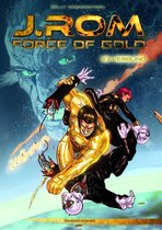 J. ROM, Force of Gold 3 - Verblind