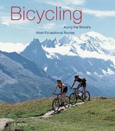 Bicycling Along the World's Most Exceptional Routes