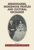 Missionaries, Indigenous Peoples and Cultural Exchange