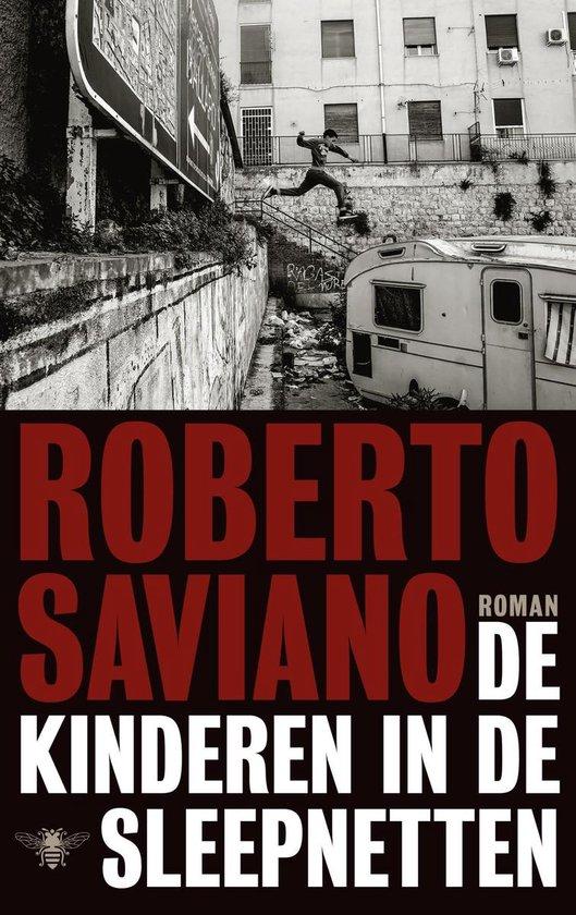 De kinderen in de sleepnetten - Roberto Saviano |