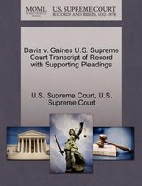 Davis V. Gaines U.S. Supreme Court Transcript of Record with Supporting Pleadings