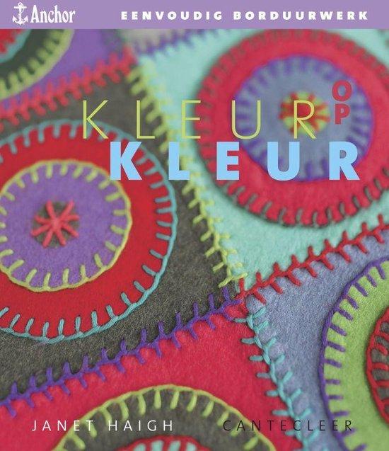Kleur Op Kleur - Janet Haigh |