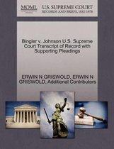 Bingler V. Johnson U.S. Supreme Court Transcript of Record with Supporting Pleadings