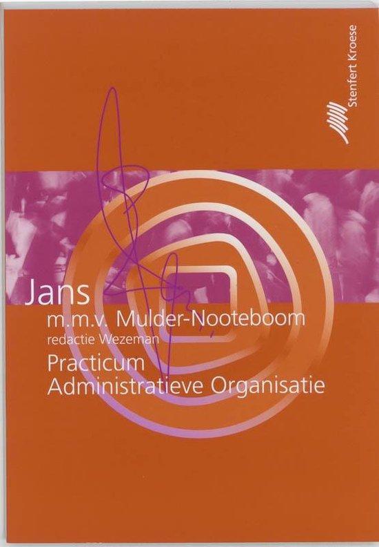 Grondslagen administratieve organisatie: - Practicum - E.O.J. Jans pdf epub