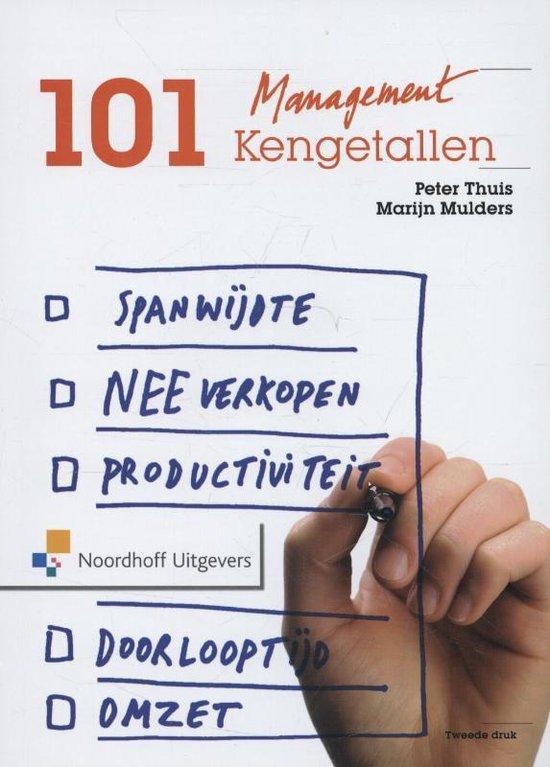 Cover van het boek '101 managementkengetallen' van Peter T.H.J. Thuis
