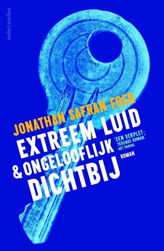 Extreem luid en ongelooflijk dichtbij - Jonathan Safran Foer |