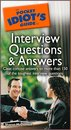 The Pocket Idiot's Guide to Interview Questions and Answers