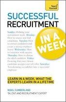 Successful Recruitment in a Week