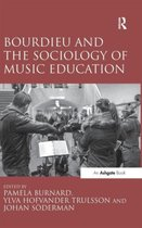 Bourdieu and the Sociology of Music Education