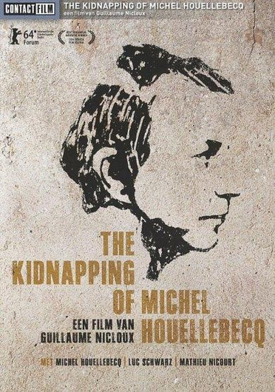 Movie/Documentary - The Kidnapping Of Michel Houellebec