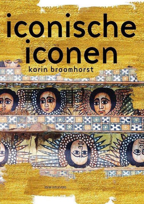 Boek cover Iconische iconen van Karin Braamhorst (Paperback)