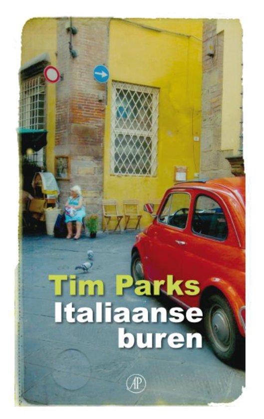 Italiaanse buren - Tim Parks |