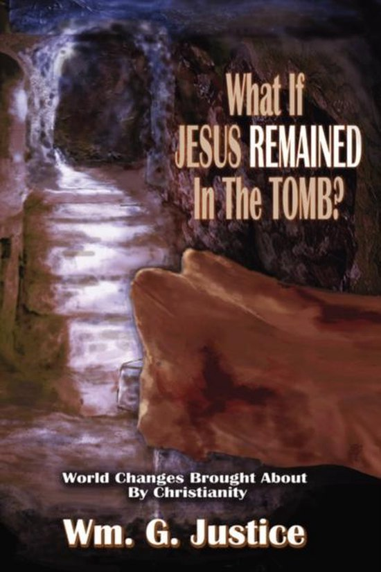What If Jesus Remained in the Tomb?