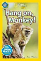 Nat Geo Readers Hang On Monkey! Pre-reader