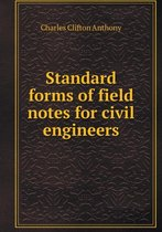 Standard Forms of Field Notes for Civil Engineers