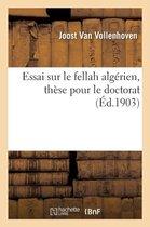 Essai sur le fellah algerien, these pour le doctorat