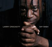 Larry Crockett - My Wish