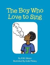 The Boy Who Love to Sing