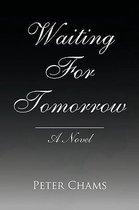Waiting for Tomorrow