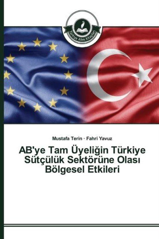 AB'ye Tam Uyeli in Turkiye Sutculuk Sektorune Olas Bolgesel Etkileri