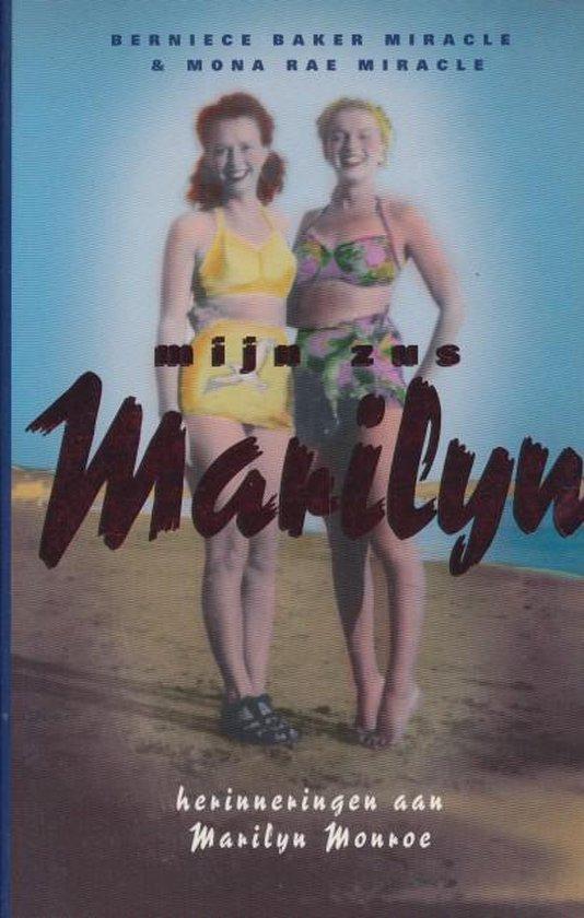 Mijn zus Marilyn. Herinneringen aan Marilyn Monroe - Berniece Baker Miracle  