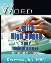 Using Word with High Speed 2007 College Edition