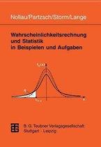 Wahrscheinlichkeitsrechnung Und Statistik in Beispielen Und Aufgaben