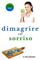 Dimagrire Col Sorriso