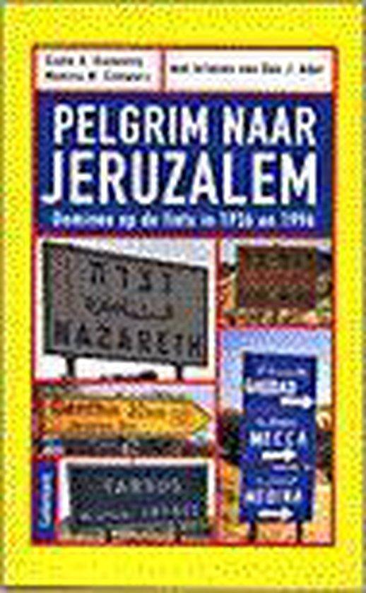Pelgrim Naar Jeruzalem