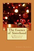 The Essence of Sisterhood
