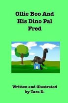 Ollie Boo And His Dino Pal Fred
