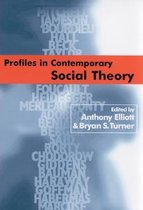 Profiles in Contemporary Social Theory