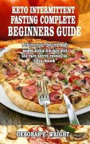 Keto Intermittent Fasting Complete Beginners Guide