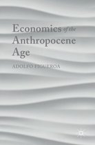 Economics of the Anthropocene Age
