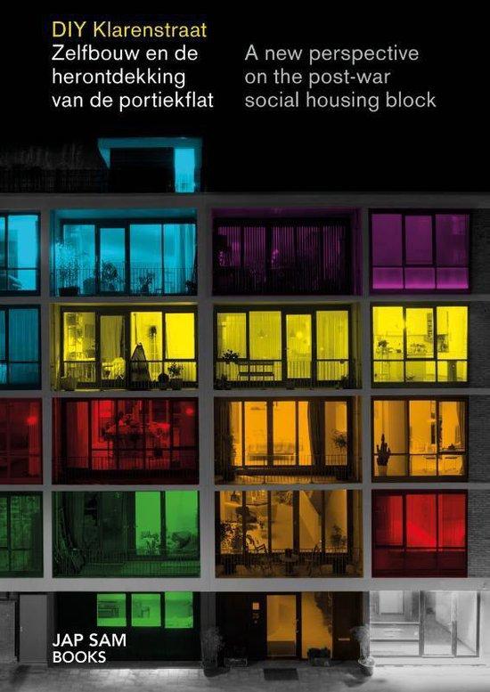 Afbeelding van DIY Klarenstraat - A New Perspective On The Post-War Social Housing Block