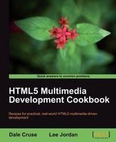 HTML5 Multimedia Development Cookbook