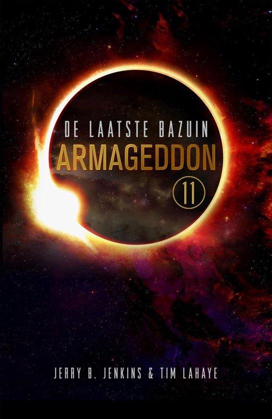 De laatste bazuin 11 - Armageddon - Tim Lahaye |
