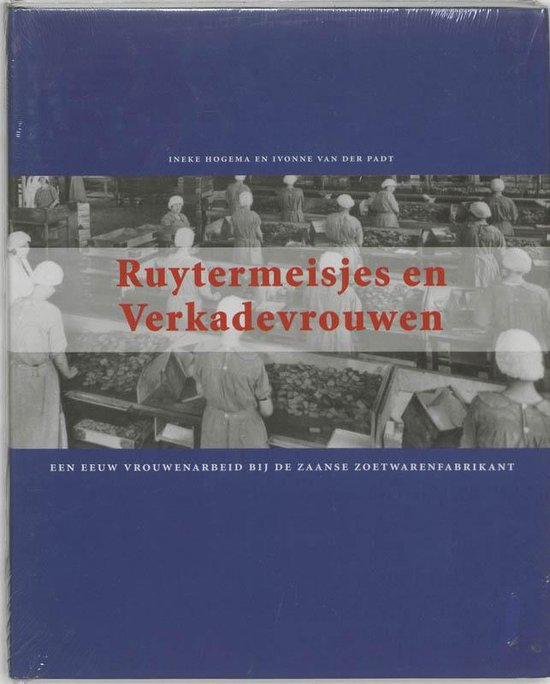Ruytermeisjes En Verkadevrouwen - Ineke Hogema |