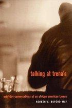 Talking at Trena's