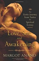 Love, Sex and Awakening