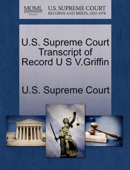 U.S. Supreme Court Transcript of Record U S V.Griffin