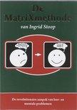 De Matrixmethode Van Ingrid Stoop