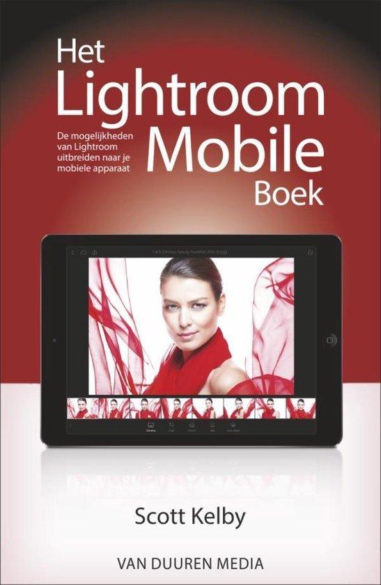 Scott Kelby: Het Lightroom Mobile-boek - Scott Kelby   Fthsonline.com