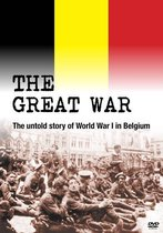 The Great War - The Untold Story Of WWI In Belgium