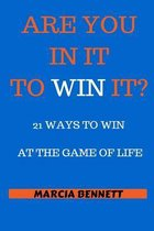 21 Ways to Win at the Game of Life