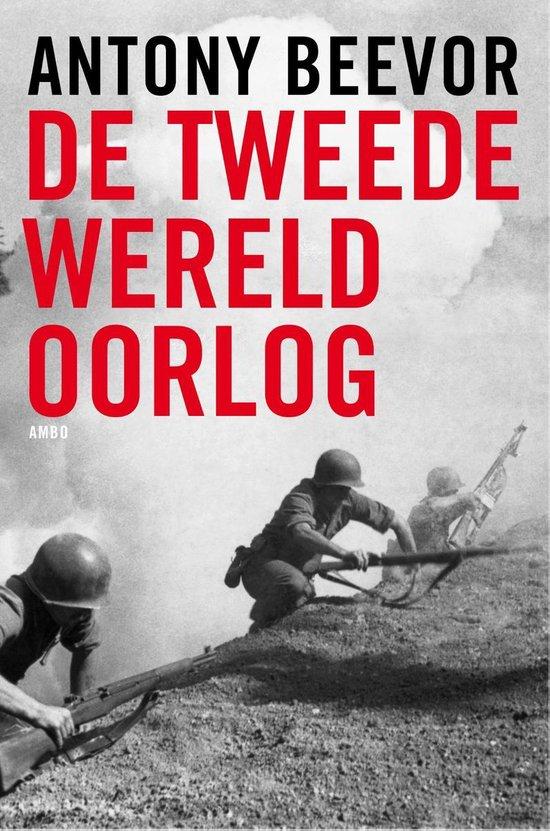 Tweede Wereldoorlog - Antony Beevor  