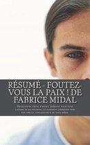 R sum - Foutez-Vous La Paix ! de Fabrice Midal