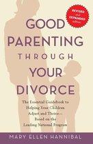 Omslag Good Parenting Through Your Divorce